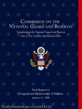 Guard, Reserves The Commission on the National Guard and Reserves submitted their final report to Congress and the Secretary of Defense Jan. 31.  The report details the commission's findings on the status of the reserve components. Photo Credit: Feb 1, 2008