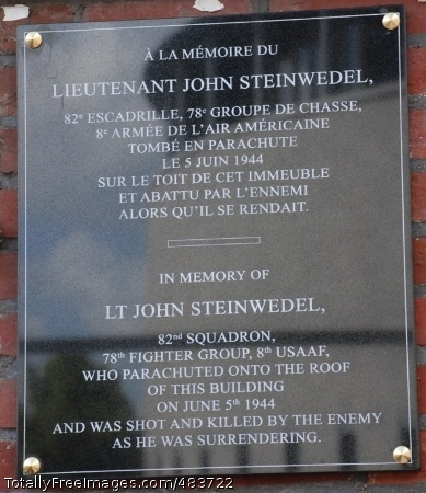 Steinwedel Plaque The City of Mons, Belgium recently unveiled A plaque honoring 2nd Lt. John Steinwedel, an American pilot who parachuted from his P-47 D Thunderbolt only to be shot by German forces here June 5, 1944. He will now be remembered by all who walk by No. 6, Rue des Droits de l'Homme in Mons. the plaque is in both French and English. Photo Credit: Jul 11, 2008